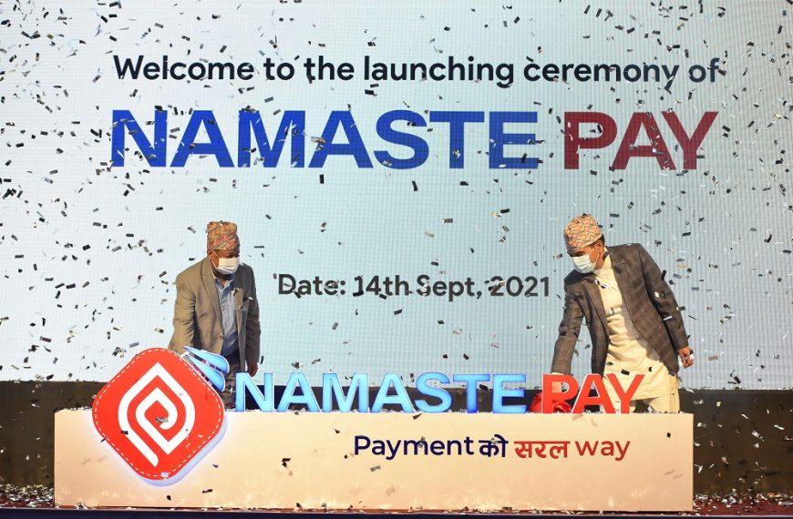 नेपाल डिजिटल पेमेन्ट्स कम्पनीको नमस्ते पे मोबाइल भुक्तानी सेवाको प्रथम चरणको व्यावसायिक सञ्चालन